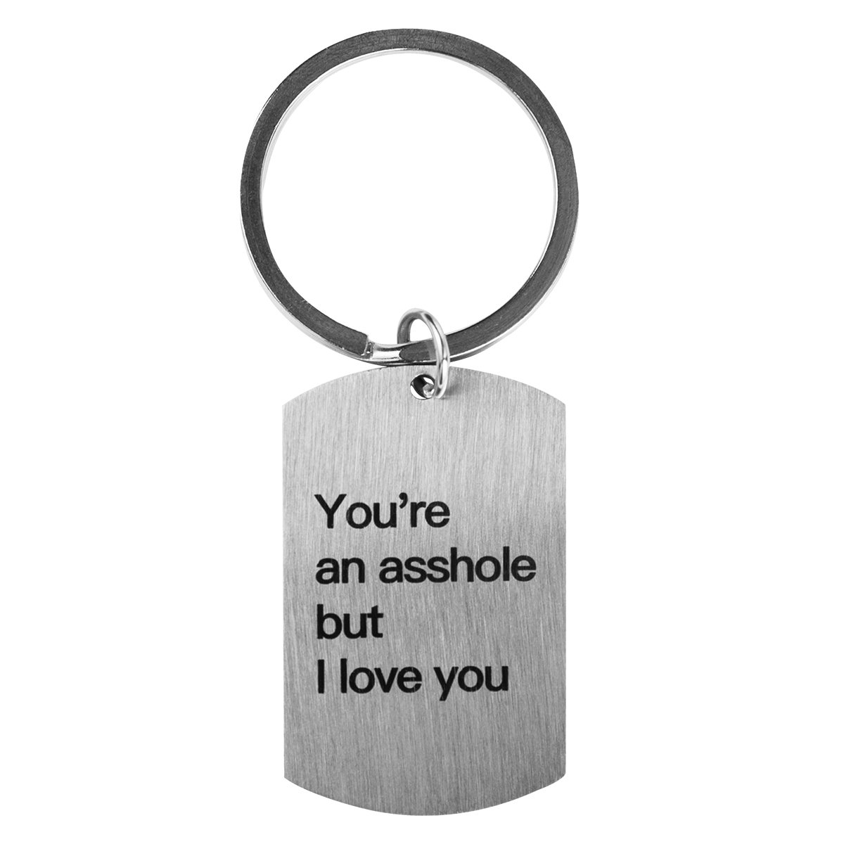 Jewelady Funny Gift for Him Keychain Stainless Steel Dog Tag Personalized Gift for Boyfriend,for Husband (You're an Asshole But I Love You)