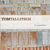 Perspective by Tom Tallitsch (2009-11-17)