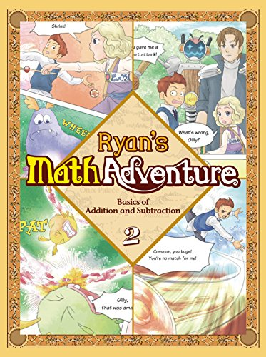Ryans Math Adventure 2: Basics of Addition and Subtraction. Enjoy & Practice Numbers and Math Foundation by Providing Your Children with Fun, Educational, and Playful Fantasy Cartoon. For Ages 6-10.