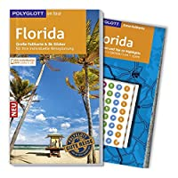POLYGLOTT on tour Reiseführer Florida: Mit großer Faltkarte, 80 Stickern und individueller App