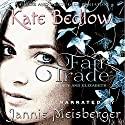 Darcy and Elizabeth: Fair Trade: A Pride and Prejudice Variation Hörbuch von Kate Bedlow Gesprochen von: Jannie Meisberger
