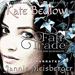 Darcy and Elizabeth: Fair Trade Audiobook