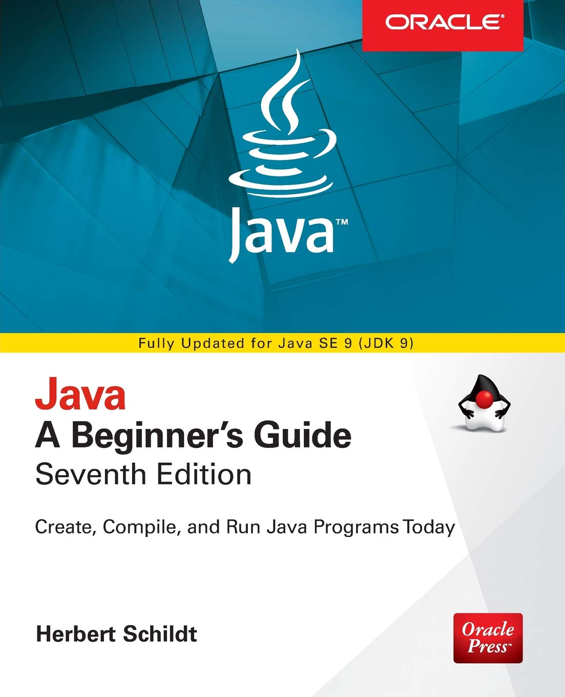 Buy Java: A Beginner's Guide, Seventh Edition Book Online at Low ...