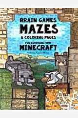 Brain Games, Mazes & Coloring Pages - Homeschooling With Minecraft: Dyslexia Games Presents an Activity Book - Great for Creative Kids with Dyslexia, ADHD, Asperger's Syndrome and Autism Paperback