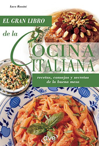 La cocina italiana (Spanish Edition) by [Rossini, Luca]