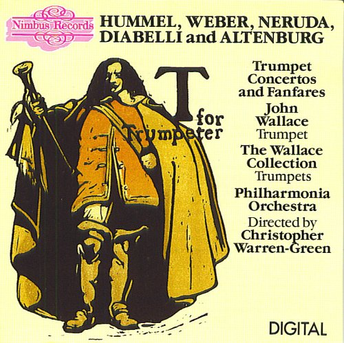Trumpet Concertos and Fanfares: John Wallace / The Wallace Collection / Philharmonia Orchestra