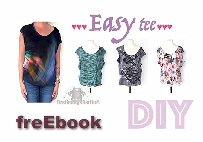Easy tee free eBook Shirt in 7 Größen XS-L/XL GRATIS Schnittmuster ...