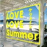 LOVE LOVE Summer(CD ONLY)