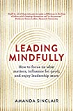 img - for Leading Mindfully: How to Focus on What Matters, Influence for Good, and Enjoy Leadership More book / textbook / text book