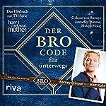 Der Bro Code für unterwegs | Matt Kuhn