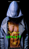 NO GREATER LOYALTY (SIN CITY HEAT SERIES Book 6)