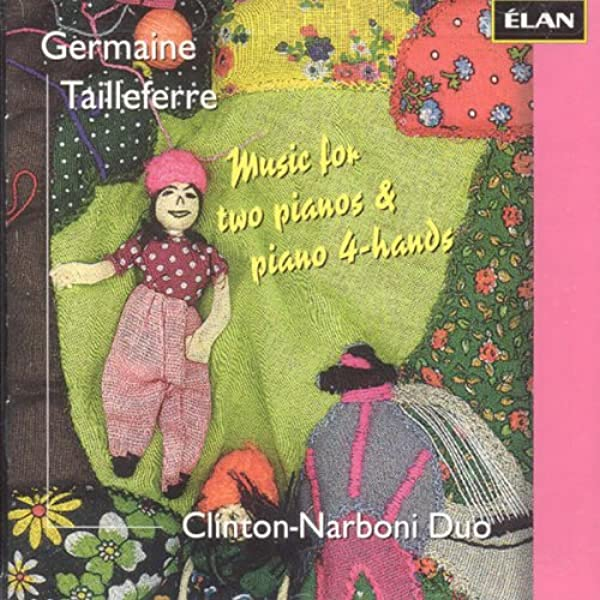 germaine tailleferre, clinton-narboni duo - tailleferre: music for two  pianos & piano 4-hands - amazon.com music  amazon