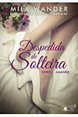 Despedida de Solteira: Amande eBook Kindle