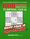 1000 Mount Fuji Sudoku Puzzles to Improve Your IQ, Kalman Toth M.A. M.PHIL., 1496093984