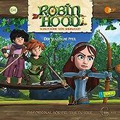 Der magische Pfeil (Robin Hood - Schlitzohr von Sherwood 4) | Thomas Karallus