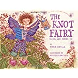 The Knot Fairy: Book and Audio CD