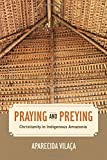 Praying and Preying