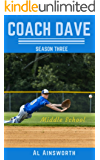 Coach Dave Season Three: Middle School