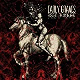 Red Horse by Early Graves