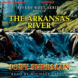 The Arkansas River Audiobook