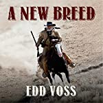 A New Breed | Edd Voss