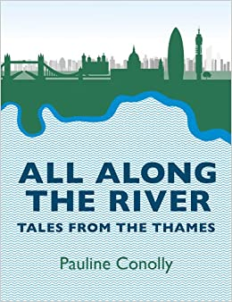 Book All Along the River: Tales from the Thames