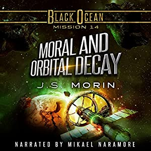 Moral and Orbital Decay Audiobook