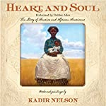 Heart and Soul | Kadir Nelson
