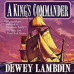 A King's Commander | Dewey Lambdin