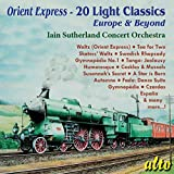 Orient Express - 20 Light Classics: Europe & Beyond