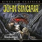 Die Drachenburg (John Sinclair Classics 31) Hörspiel von Jason Dark Gesprochen von: Dietmar Wunder, Alexandra Lange