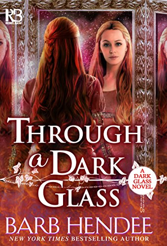 Through a Dark Glass (A Dark Glass Novel Book 1) -