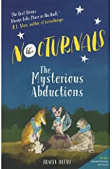The Mysterious Abductions (Turtleback School & Library Binding Edition) (Nocturnals) Library Binding
