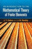 img - for An Introduction to the Mathematical Theory of Finite Elements (Dover Books on Engineering) by J. T. Oden (2011-04-20) book / textbook / text book