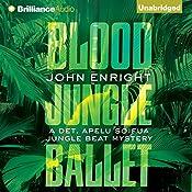 Blood Jungle Ballet: Jungle Beat, Book 4 | John Enright
