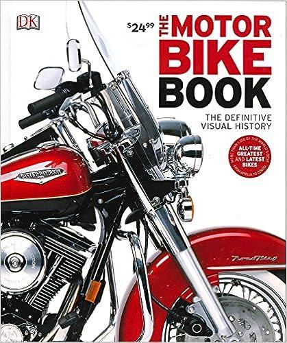 The Motorbike Book: The Definitive Visual History por Dk epub