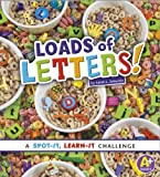 img - for Loads of Letters!: A Spot-It, Learn-It Challenge book / textbook / text book