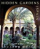 img - for Hidden Gardens of Spain book / textbook / text book
