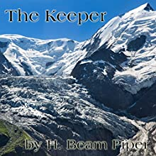 The Keeper Audiobook by H. Beam Piper Narrated by Jim Roberts