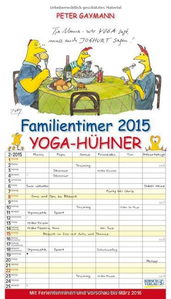 Gaymanns Familientimer 2015 Yoga-Hühner: Mit Ferienterminen ...