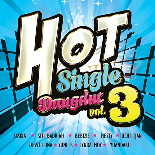 HoT Single Dangdut, Vol. 3 (Dangdut Hot)