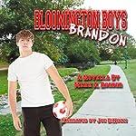 Bloomington Boys: Brandon | Mark Roeder