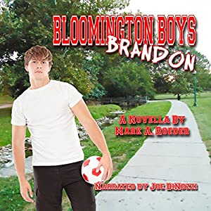 Bloomington Boys: Brandon Audiobook