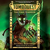 The Final Kingdom: Tombquest, Book 5 | Michael Northrop