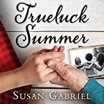 Trueluck Summer: A Lowcountry Novel | Susan Gabriel