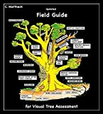 Updated Field Guide for Visual Tree Asse