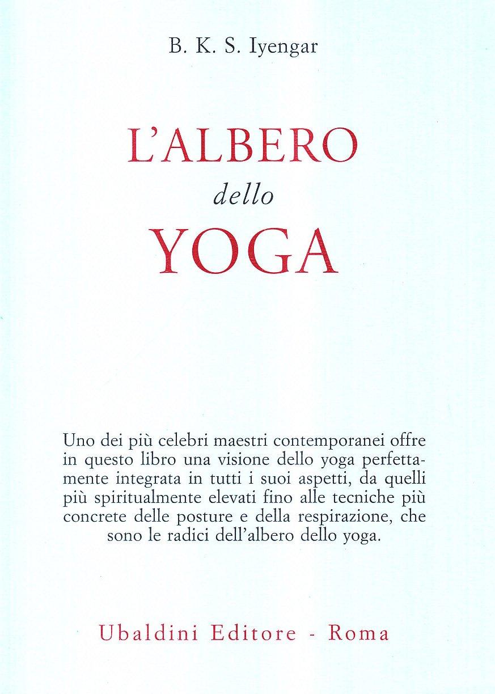 Lalbero dello yoga (Italian Edition): BKS Iyengar ...