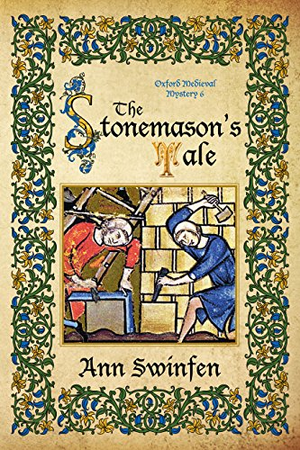 The Stonemason's Tale (Oxford Medieval Mysteries Book 6) (Stonemason Tools)
