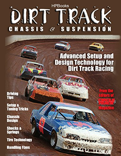 Dirt Track Chassis and SuspensionHP1511: Advanced Setup and Design Technology for Dirt Track (Circle Track Magazine)