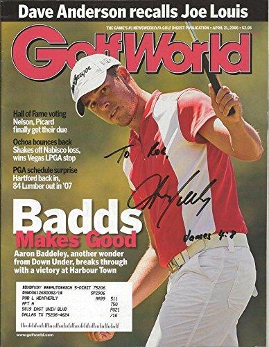 Aaron Baddeley Signed 2006 Golf World Full Magazine - Autographed Golf Magazines Autographed Golf World Magazine